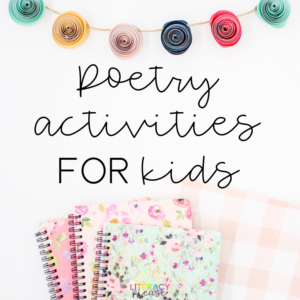 Poetry Activities for Kids