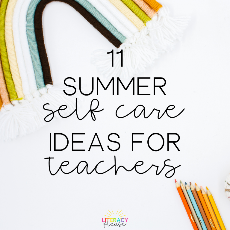 Google Summer Self Care Ideas for Teachers